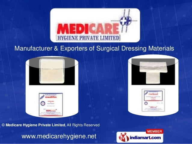Manufacturer & Exporters of Surgical Dressing Materials© Medicare Hygiene Private Limited, All Rights Reserved           w...