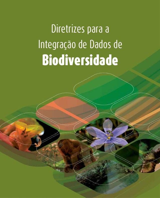 Diretrizes para a Integração de Dados de Biodiversidade