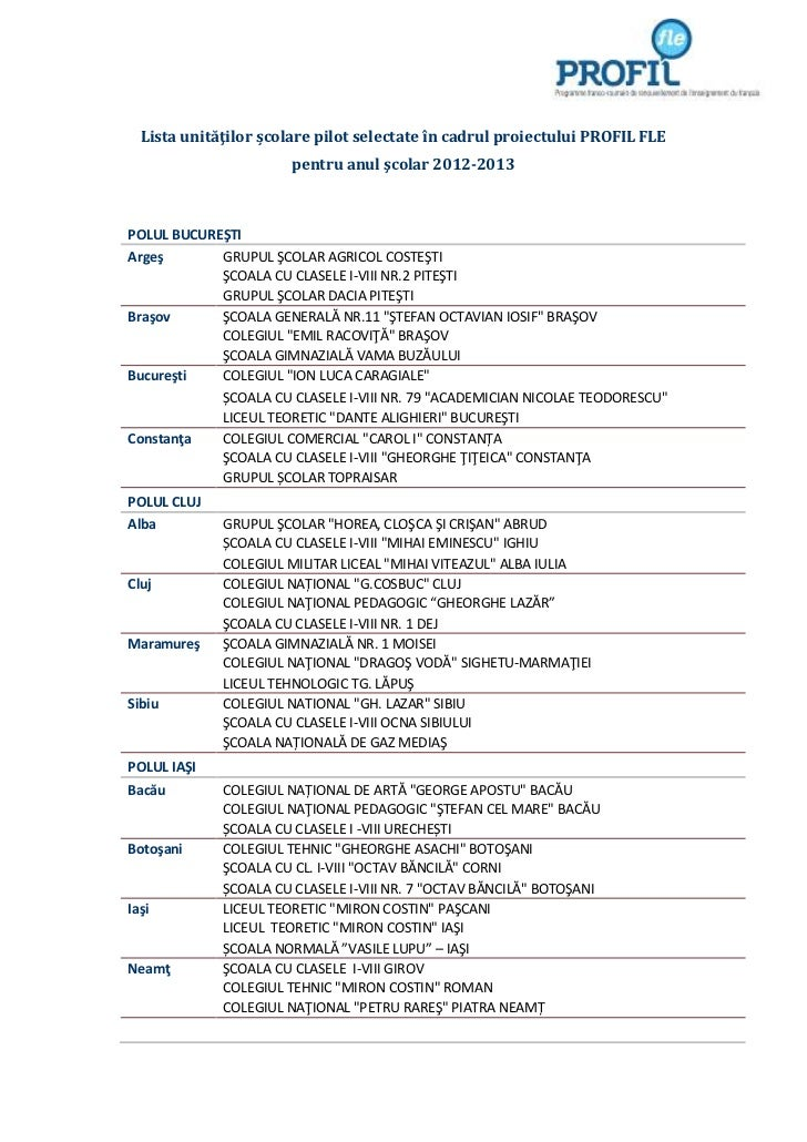 Lista unităţilor școlare pilot selectate în cadrul proiectului PROFIL FLE                       pentru anul şcolar 2012-20...