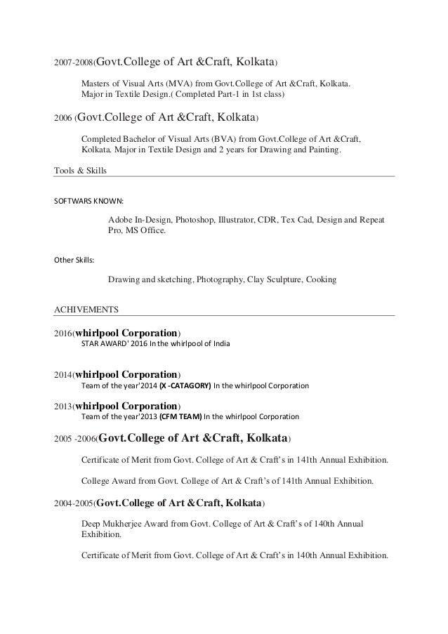 2007-2008(Govt.College of Art &Craft, Kolkata) Masters of Visual Arts (MVA) from Govt.College of Art &Craft, Kolkata. Majo...