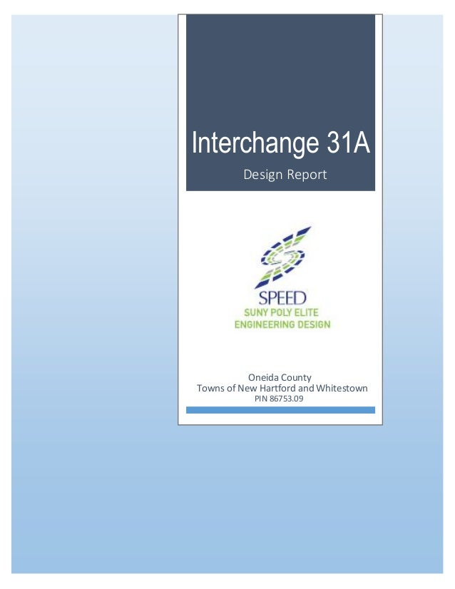 Interchange 31A Design Report Oneida County Towns of New Hartford and Whitestown PIN 86753.09