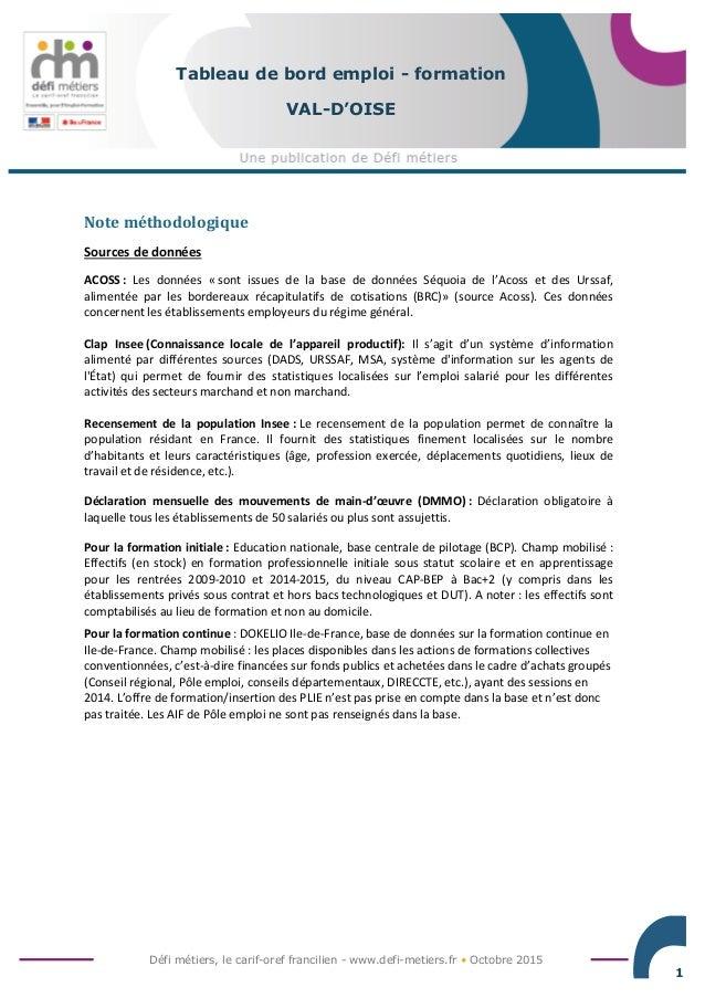 Défi métiers, le carif-oref francilien - www.defi-metiers.fr • Octobre 2015 1 Tableau de bord emploi - formation VAL-D'OIS...