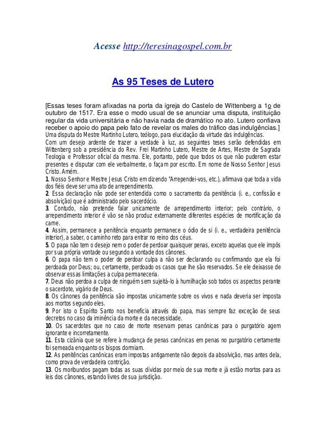 Acesse http://teresinagospel.com.br As 95 Teses de Lutero [Essas teses foram afixadas na porta da igreja do Castelo de Wit...