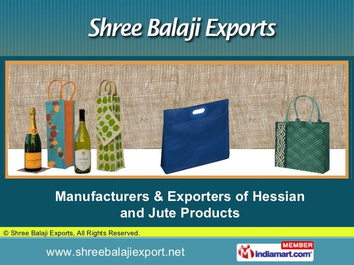 Manufacturers & Exporters of Hessian and Jute Products