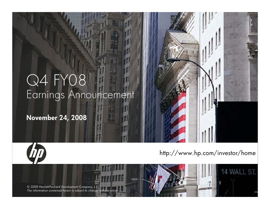 Q4 FY08 Earnings Announcement November 24, 2008                                                                           ...