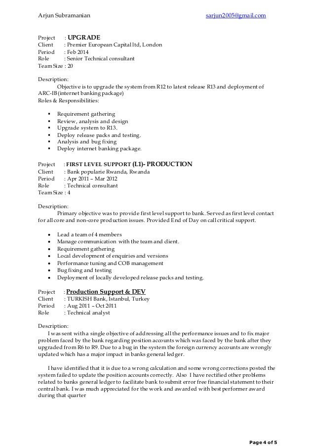 Arjun Subramanian sarjun2005@gmail.com Page 4 of 5 Project : UPGRADE Client : Premier European Capital ltd, London Period ...