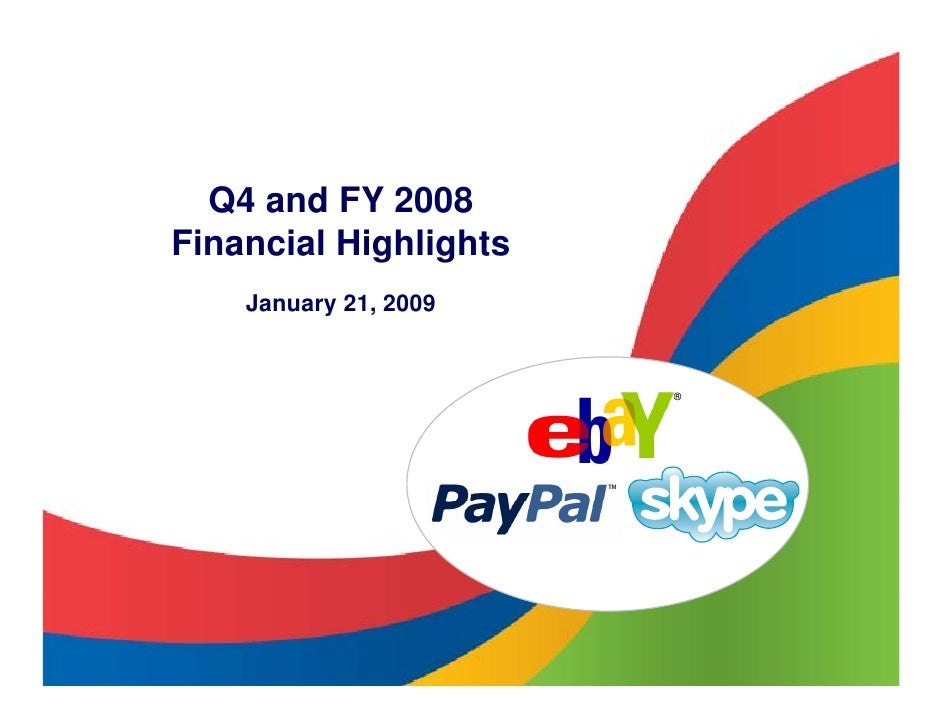 Q4 and FY 2008 Financial Highlights     January 21, 2009                          ®