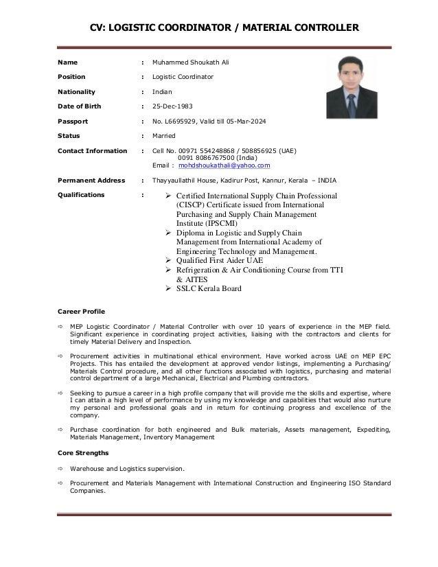 CV: LOGISTIC COORDINATOR / MATERIAL CONTROLLER Name : Muhammed Shoukath Ali  Position : Logistic Coordinator