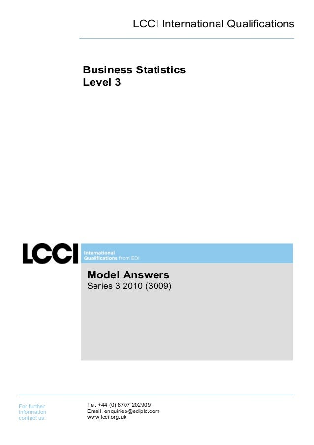 LCCI International Qualifications              Business Statistics              Level 3              Model Answers        ...