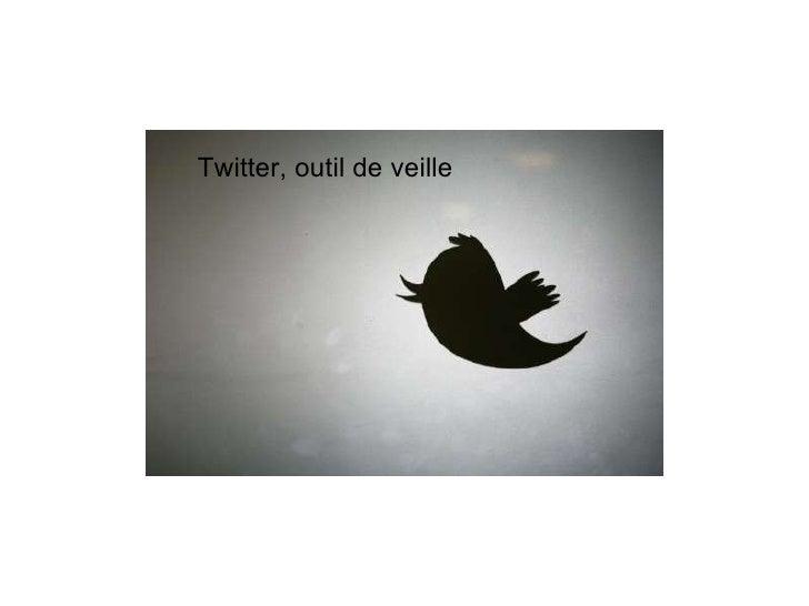 Twitter, outil de veille