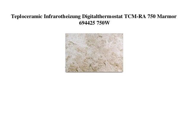 Teploceramic Infrarotheizung Digitalthermostat TCM-RA 750 Marmor 694425 750W