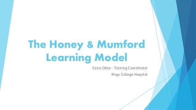 The Honey & Mumford Learning Model Cairo Okba – Training Coordinator Kings College Hospital