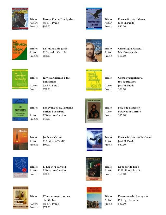 Título: Formación de Discípulos Título: Formación de Líderes  Autor: José H. Prado Autor: José H. Prado  Precio: $80.00 Pr...