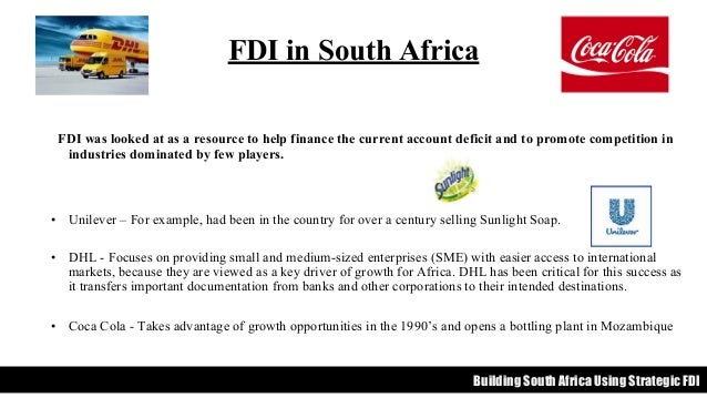fdi in south africa Access to case studies expires six months after purchase date publication date: april 04, 2007 incoming and outgoing foreign direct investment in an environment of politics, geography, globalization, and history.