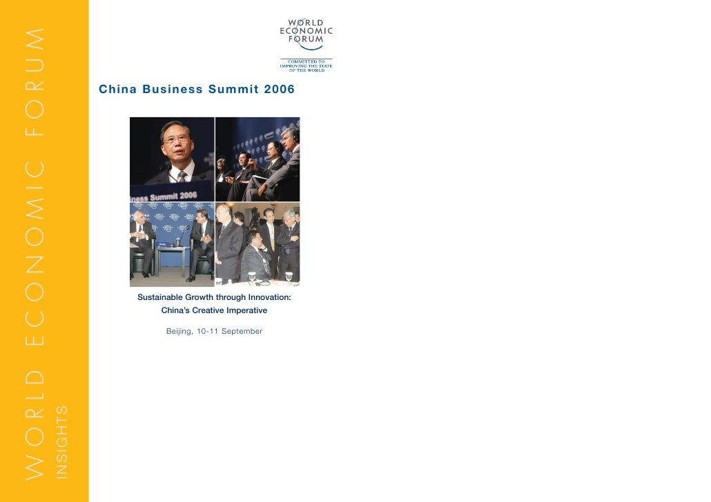 WORLD ECONOMIC FORUM                                    China Business Summit 2006                                        ...