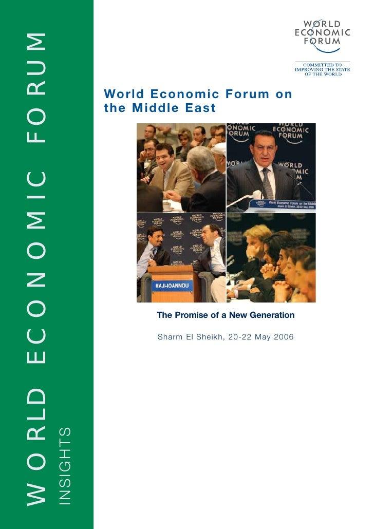 WORLD ECONOMIC FORUM                                    World Economic Forum on                                   the Midd...