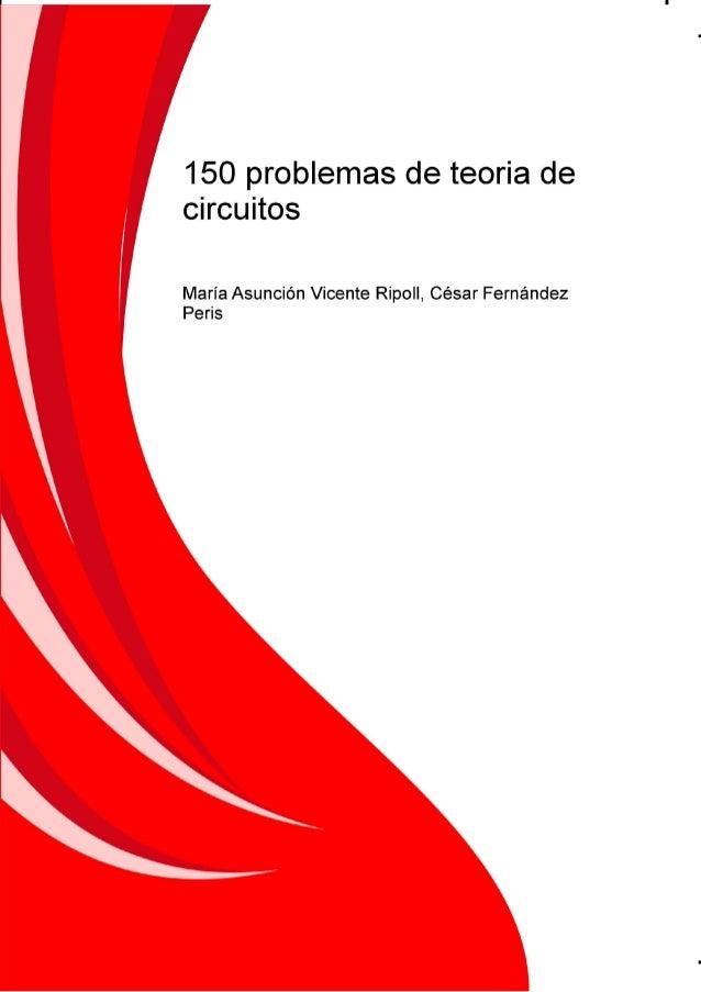 150 Problemas de Teoría de Circuitos 1