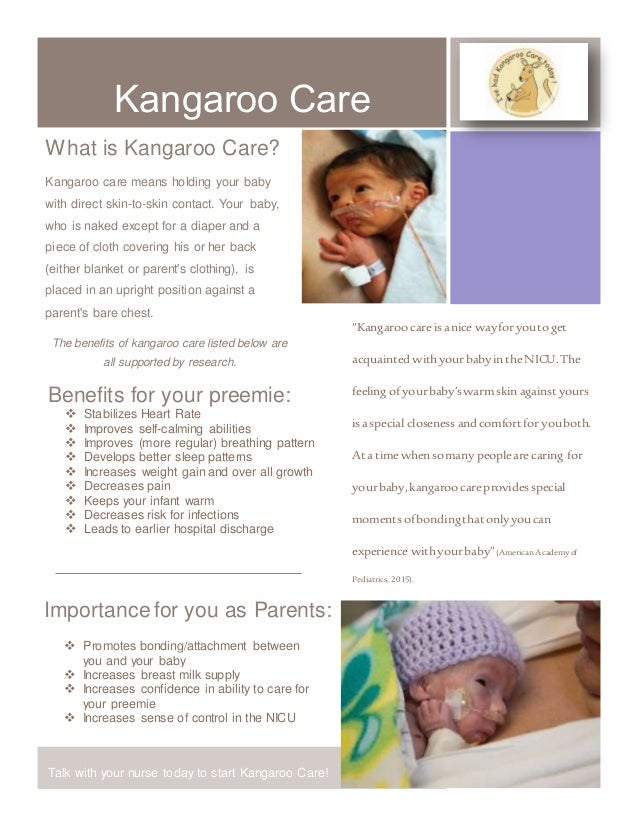 kangaroo care Research supporting kangaroo care of pre-term infants in the nicu.