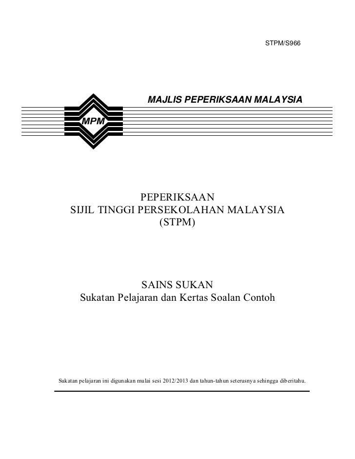 STPM/S966                                   MAJLIS PEPERIKSAAN MALAYSIA                 PEPERIKSAAN    SIJIL TINGGI PERSEK...