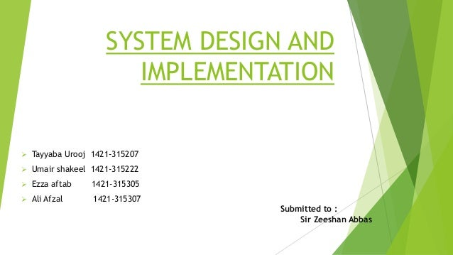Ch 13 System Design And Implementation Basic Information Technology