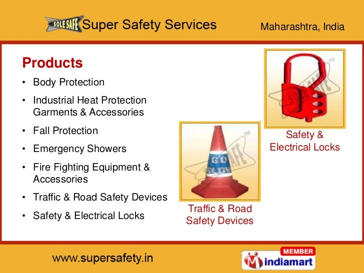 Maharashtra, IndiaProducts• Body Protection• Industrial Heat Protection  Garments & Accessories• Fall Protection          ...