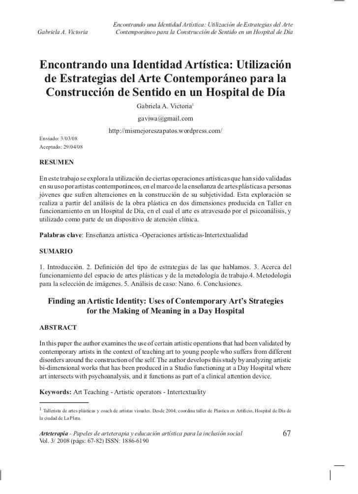 Encontrando una Identidad Artística: Utilización de Estrategias del ArteGabriela A. Victoria                   Contemporá...