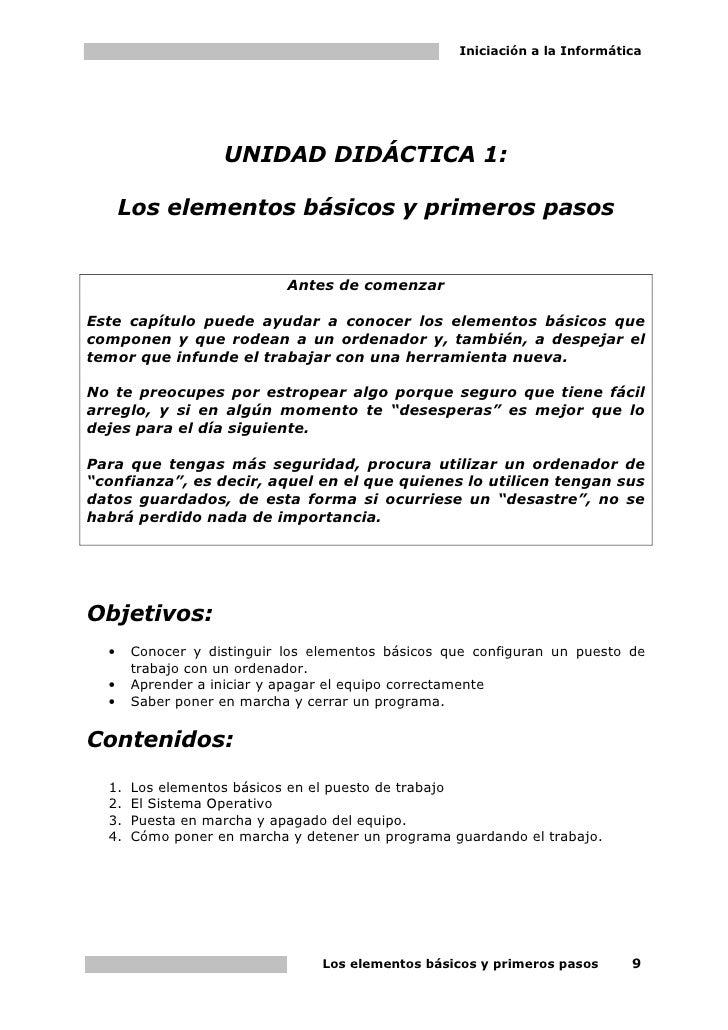 Iniciación a la Informática                   UNIDAD DIDÁCTICA 1:      Los elementos básicos y primeros pasos             ...