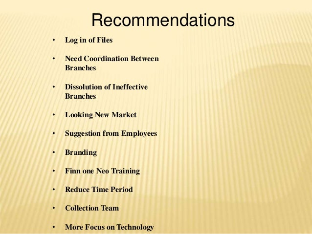 Recommendations • Log in of Files • Need Coordination Between Branches • Dissolution of Ineffective Branches • Looking New...