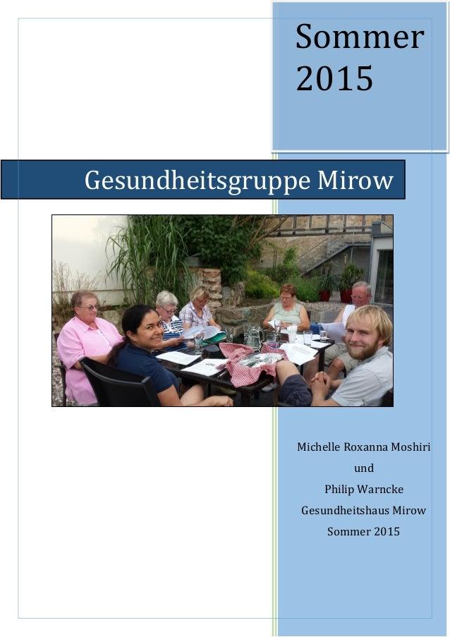 Sommer 2015 Michelle Roxanna Moshiri und Philip Warncke Gesundheitshaus Mirow Sommer 2015 Gesundheitsgruppe Mirow