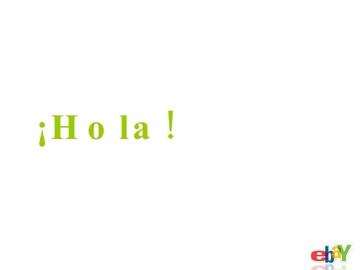 <ul><li>¡Hola! </li></ul>
