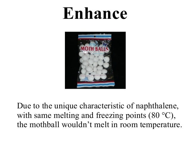 freezing point of naphthalene Naphthalene naphthalene is a federal hazardous air pollutant and was identified as a toxic air contaminant in april 1993 under ab 2728 cas registry number: 91-20-3.