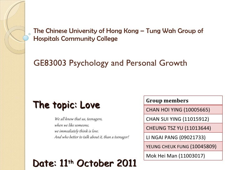The Chinese University of Hong Kong – Tung Wah Group of Hospitals Community College  GE83003 Psychology and Personal Growt...