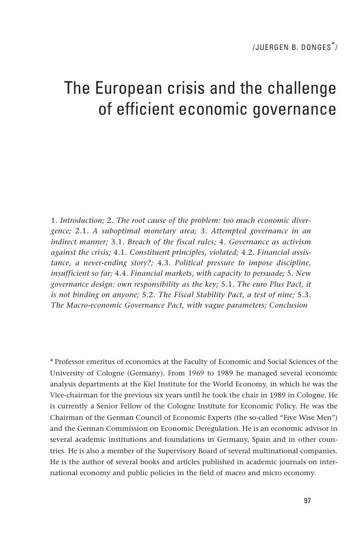 /JUERGEN B. DONGES * /    The European crisis and the challenge        of efficient economic governance1. Introduction; 2....