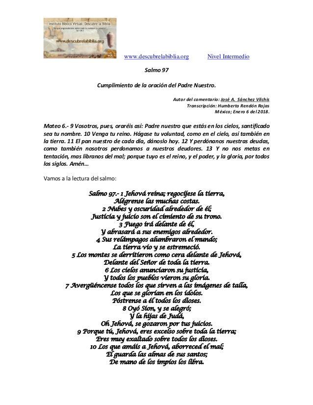 www.descubrelabiblia.org Nivel Intermedio Salmo 97 Cumplimiento de la oración del Padre Nuestro. Autor del comentario: Jos...