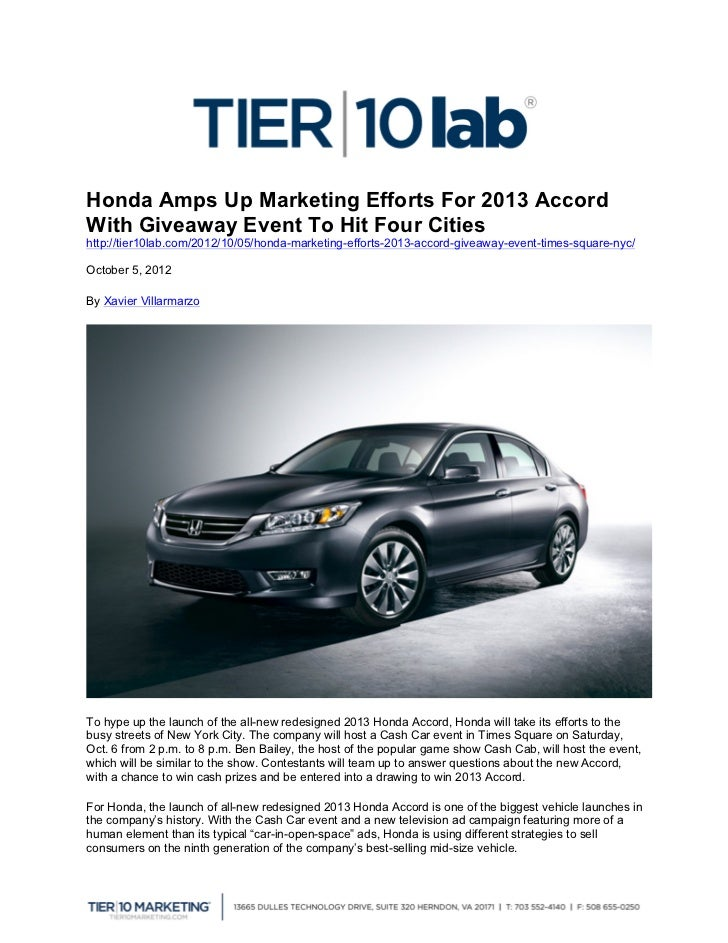 Honda Amps Up Marketing Efforts For 2013 AccordWith Giveaway Event To Hit Four Citieshttp://tier10lab.com/2012/10/05/honda...