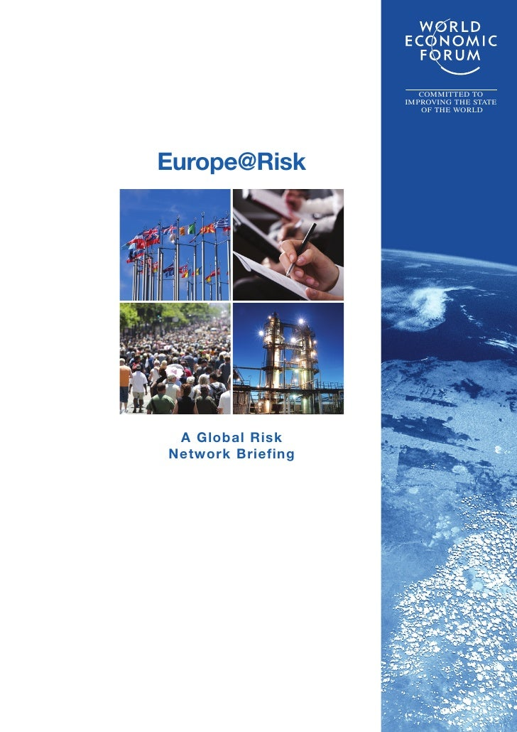 COMMITTED TO                    IMPROVING THE STATE                       OF THE WORLD     Europe@Risk      A Global Risk ...