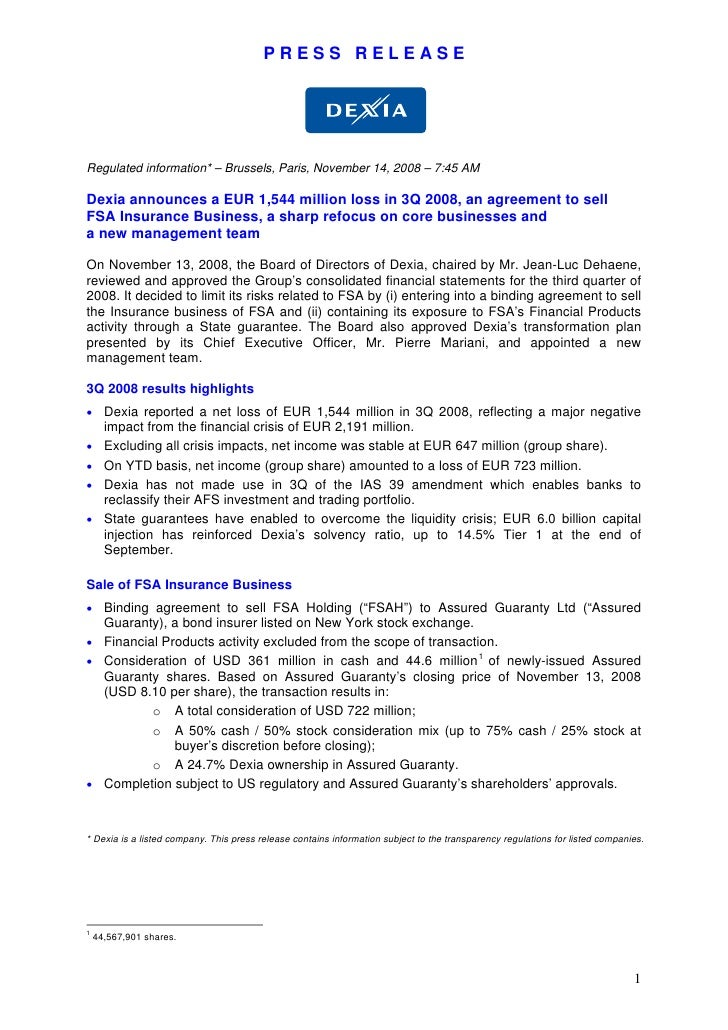 PRESS RELEASE     Regulated information* – Brussels, Paris, November 14, 2008 – 7:45 AM  Dexia announces a EUR 1,544 milli...