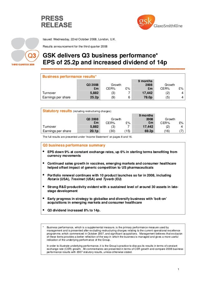 1 Issued: Wednesday, 22nd October 2008, London, U.K. Results announcement for the third quarter 2008 GSK delivers Q3 busin...