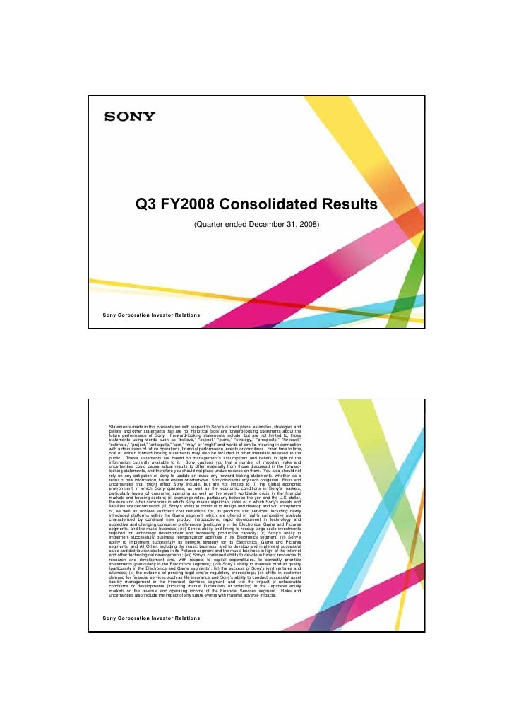 Q3 FY2008 Consolidated Results                                                   (Quarter ended December 31, 2008)     Son...