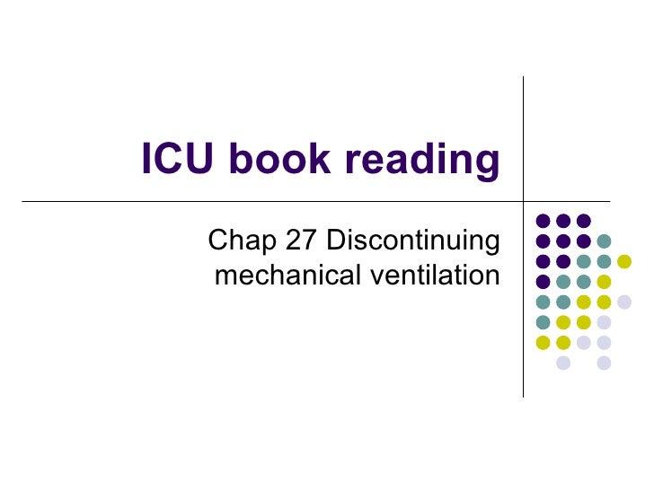ICU book reading Chap 27 Discontinuing mechanical ventilation