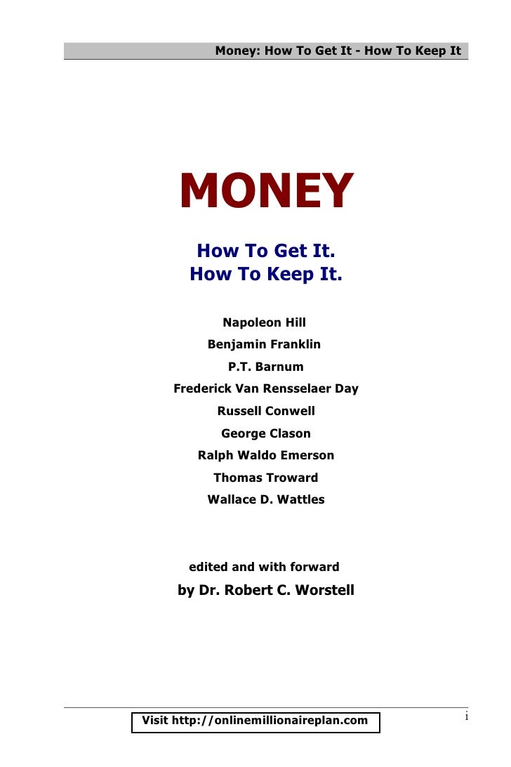 Money: How To Get It - How To Keep It      MONEY       How To Get It.       How To Keep It.             Napoleon Hill     ...