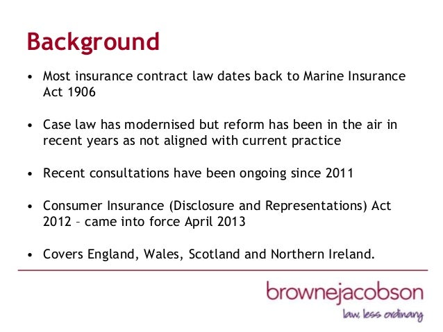 Insurance Act 2015 And Marine Insurance Act 1906