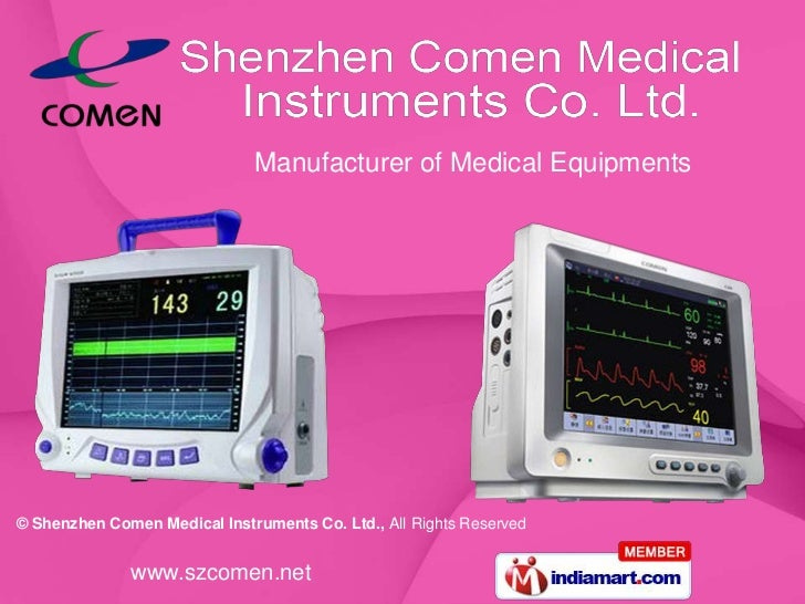 Manufacturer of Medical Equipments© Shenzhen Comen Medical Instruments Co. Ltd., All Rights Reserved              www.szco...