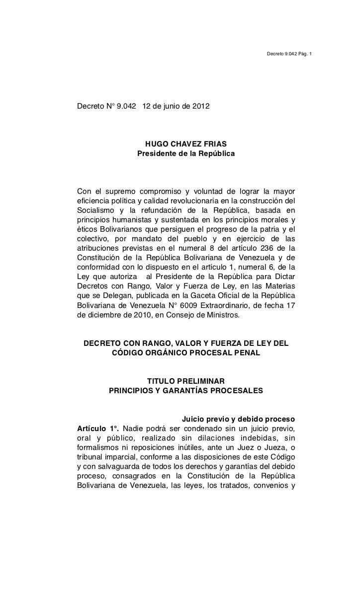 Decreto 9.042 Pág. 1Decreto N° 9.042 12 de junio de 2012                    HUGO CHAVEZ FRIAS                  Presidente ...