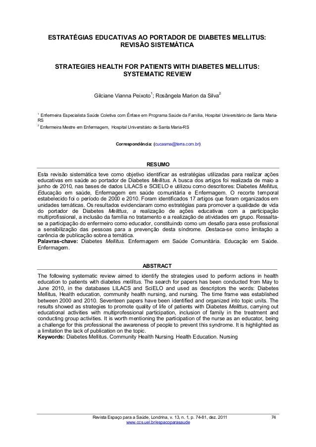 Revista Espaço para a Saúde, Londrina, v. 13, n. 1, p. 74-81, dez. 2011 74 www.ccs.uel.br/espacoparasaude ESTRATÉGIAS EDUC...