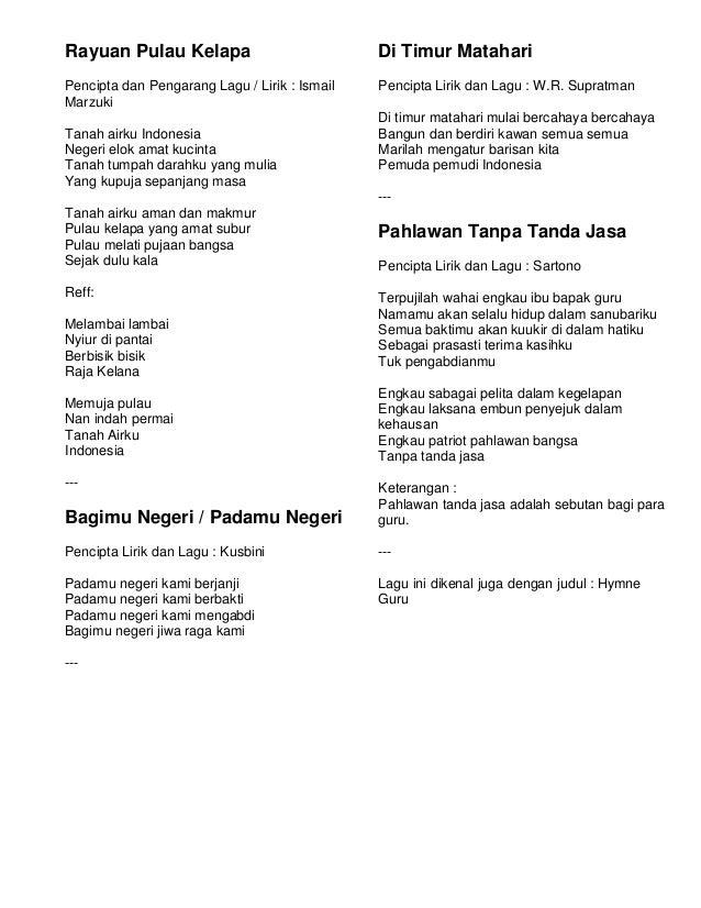 Rayuan Pulau Kelapa                            Di Timur MatahariPencipta dan Pengarang Lagu / Lirik : Ismail   Pencipta Li...