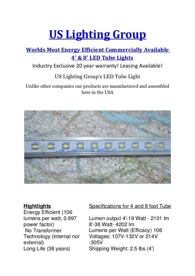 Perfect US Lighting Group Worlds Most Energy Efficient Commercially Available 4u0027 U0026  8u0027 LED Tube ...