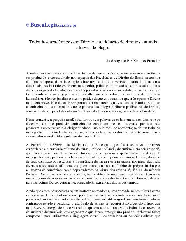 ®   BuscaLegis.ccj.ufsc.br    Trabalhos acadêmicos em Direito e a violação de direitos autorais                          a...