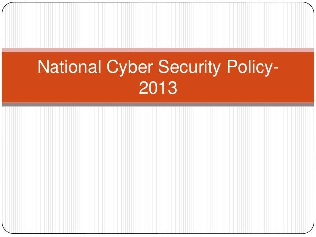 National Cyber Security Policy- 2013