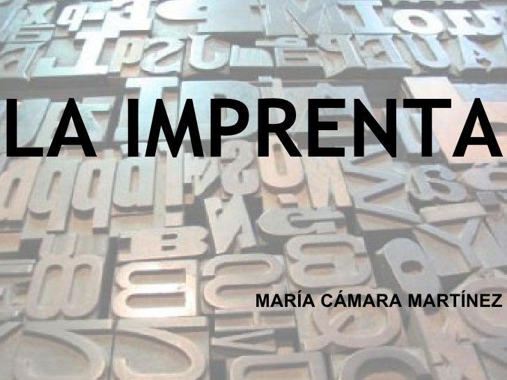 LA IMPRENTA MARÍA CÁMARA MARTÍNEZ
